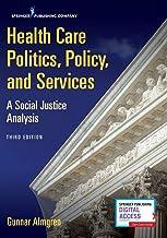 سیاست ، سیاست و خدمات مراقبت های بهداشتی: تجزیه و تحلیل عدالت اجتماعی