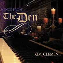 Best kim clement songs from the den Reviews