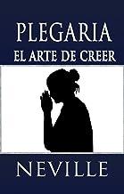 Plegaria: El Arte de Creer