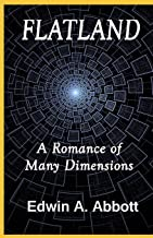 Flatland A Romance of Many Dimensions(classics illustrated)edition