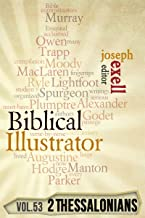 The Biblical Illustrator - Vol. 53 - Pastoral Commentary on 2 Thessalonians
