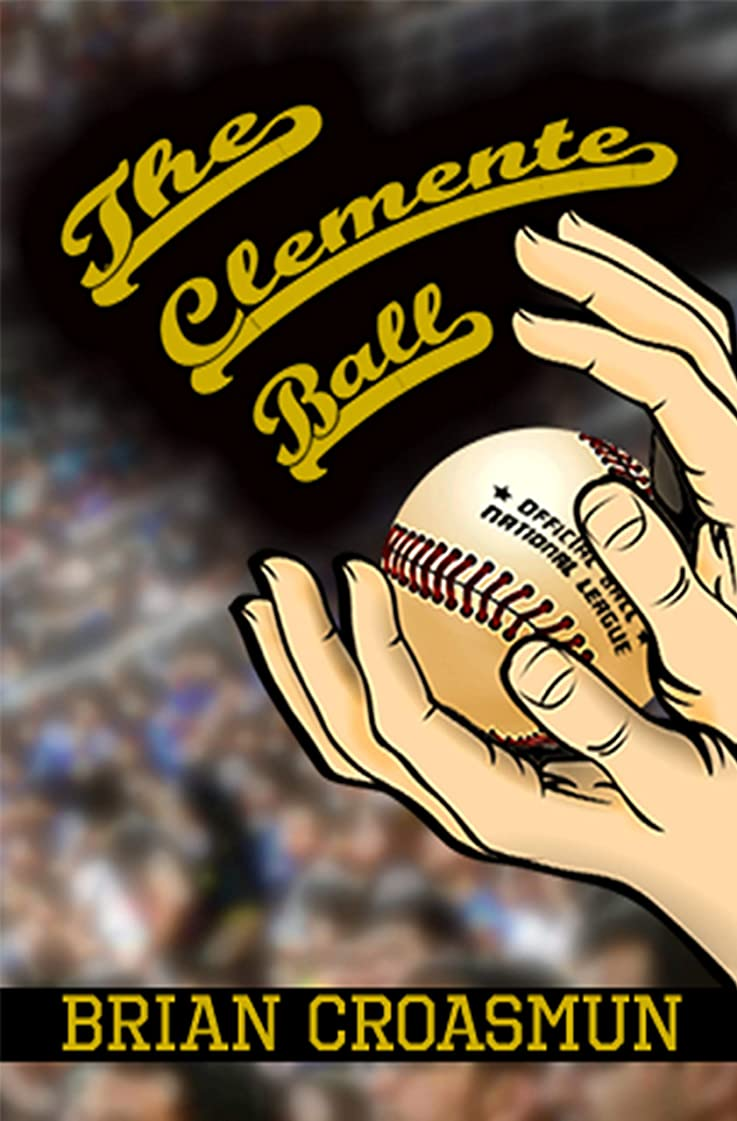 作者クラウド呼び起こすThe Clemente Ball (English Edition)