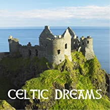 Celtic Dream - Celtic Spa Music for Relaxation meditation Massage and Yoga Relaxing Music for Stress Relief