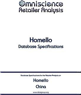 Homello - China: Retailer Analysis Database Specifications (Omniscience Retailer Analysis - China Book 45966)