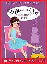 表紙: If the Shoe Fits (Whatever After #2) (English Edition) | Sarah Mlynowski