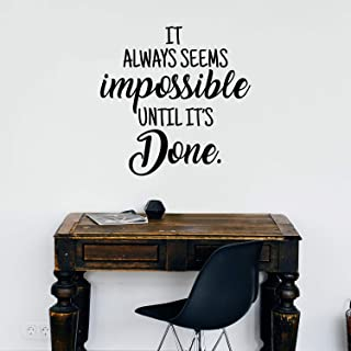 Vinyl Wall Art Decal - It Always Seems Impossible Until It's Done - 23
