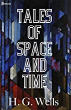 Tales of Space and Time (English Edition)