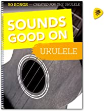 Sounds Good on Ukelele–50Canciones crea Ted for the Ukelele–Songbook con Dunlop Púa