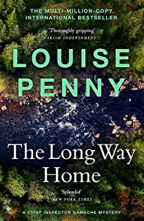 The Long Way Home: (A Chief Inspector Gamache Mystery Book 10)