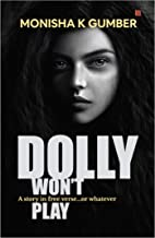 Dolly won't Play: Part 3 of Teen Trilogy