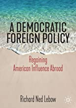 A Democratic Foreign Policy: Regaining American Influence Abroad