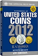 Handbook of United States Coins 2012: The Official Blue Book, 69th Edition