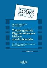 Livres Droit constitutionnel contemporain Tome 1 - 10e ed.: Théorie générale - Les régimes étrangers - Histoire PDF