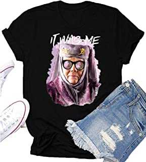 Game Thrones T Shirt Tell Cersei It was Me Olenna Tyrell Shirts Graphic Summer Tops Tees Gifts
