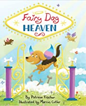 Fairy Dog Heaven: Support for Pet Loss, whimsical view of Dog Heaven helps kids cope with pet bereavement and loss of dog