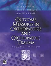 Outcome Measures in Orthopaedics and Orthopaedic Trauma, 2Ed (Hodder Arnold Publication)