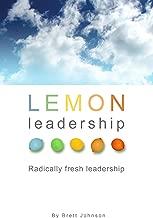 LEMON Leadership: Radically Fresh Leadership