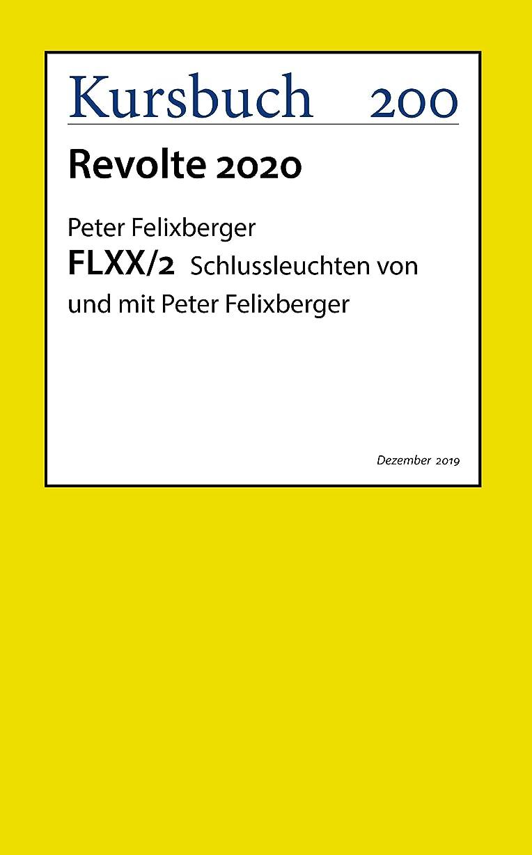 社会学野ウサギ確かなFLXX 2 | Schlussleuchten von und mit Peter Felixberger (German Edition)