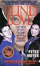 Blind Love: The True Story Of The Texas Cadet Murder