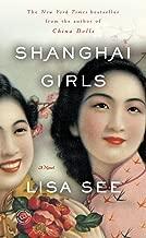 Shanghai Girls: A Novel