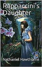 Rappaccini's Daughter Illustrated (English Edition)