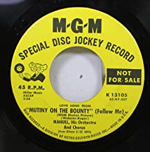 Manuel, His orchestra and Chorus 45 RPM Love song from Mutiny on the bounty (Follow me) / Theme from Mutiny on the bounty