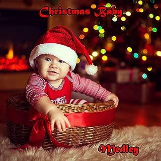 Christmas baby medley: l'albero di Natale / Bianco Natale / Jingle bells / Happy xmas / Astro del ciel / Dormi dormi / Ave maria / Piccolo Gesù, valzer delle candele / Adeste fideles / Ninna nanna / Tu scendi dalle stelle / Ave maria / We wish you a merry
