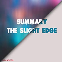 Summary: The Slight Edge
