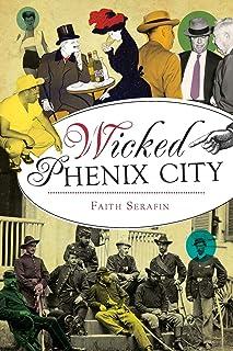 Wicked Phenix City