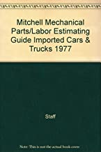 Mitchell Mechanical Parts/Labor Estimating Guide Imported Cars & Trucks 1977