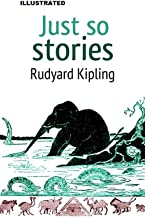 Just So Stories ILLUSTRATED