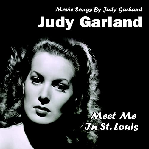 Judy Garland Have Yourself A Merry Little Christmas.Have Yourself A Merry Little Christmas From Meet Me In St