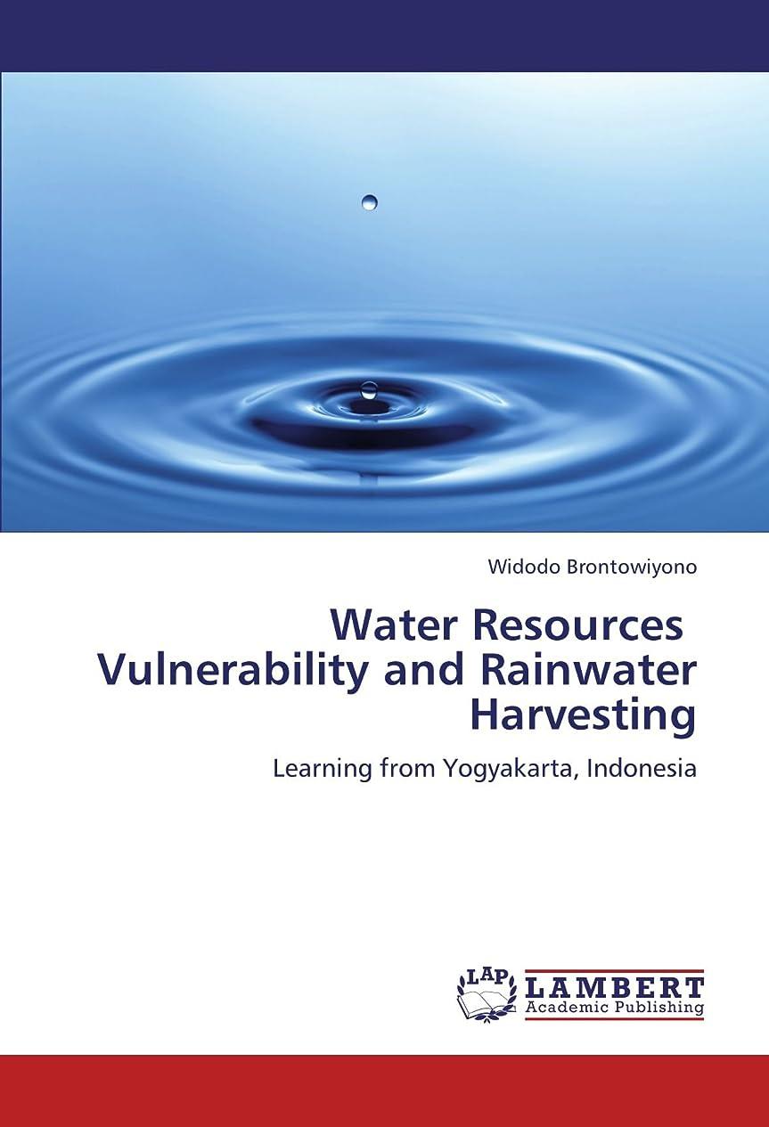 侵略なしで終了しましたWater Resources Vulnerability and Rainwater Harvesting