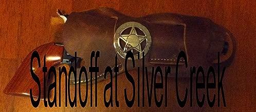 Standoff at Silver Creek (Short Story)