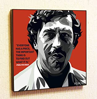 Pablo Escobar Columbia Motivational Quotes Wall Decals Pop Art Gifts Portrait Framed Famous Paintings on Acrylic Canvas Poster Prints Artwork Geek (10x10