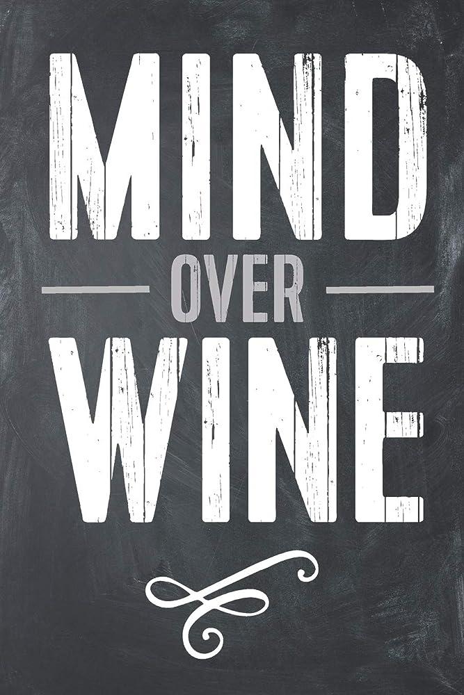 敗北破壊するきれいにMind Over Wine: Funny Wine Food Log Diet Fitness Tracker Lined Notebook