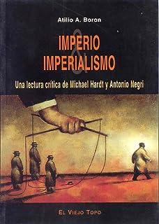 Imperio & imperialismo: Una lectura crítica de Michael Hardt y Antonio Negri