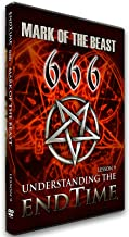 Understanding the Endtime Lesson 9 666 the Mark of the Beast