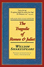 The Tragedie of Romeo & Juliet (Applause Books)