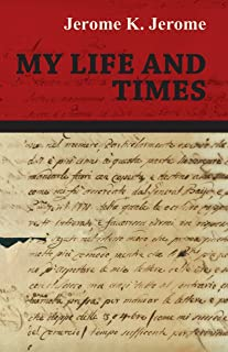 Best my life and times jerome k jerome Reviews