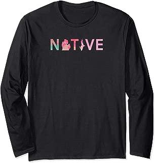 michigan native long sleeve shirt