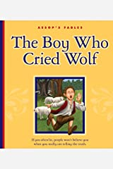 The Boy Who Cried Wolf (Aesop's Fables) Kindle Edition