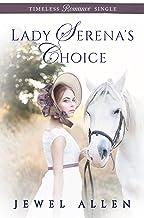 Lady Serena's Choice (Timeless Romance Single Book 10)