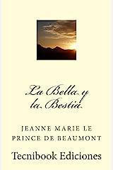 La Bella y la Bestia (Spanish Edition) Kindle Edition