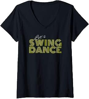 Womens Retro Let's Swing Fun Design East or West Coast Swing Dance V-Neck T-Shirt
