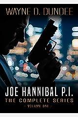 Joe Hannibal P.I.: The Complete Series, Volume 1 Kindle Edition
