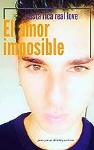 Olya un amor imposible: el principio del fin (Spanish Edition)