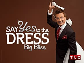 Say Yes to the Dress: Big Bliss Season 2