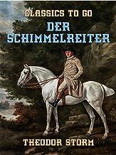 Der Schimmelreiter (Kommentiert) (German Edition)
