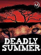 Deadly Summer